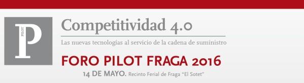 Foro PILOT 2016 - Fraga 14 de mayo de 2016